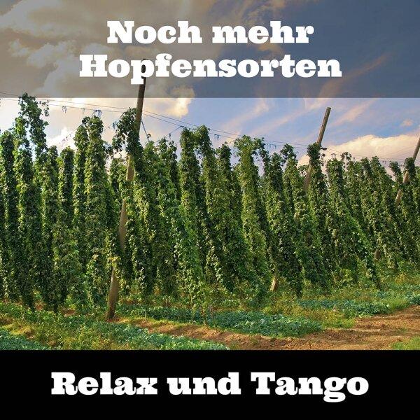 Noch mehr Hopfensorten Relax und Tango - Neue Hopfensorten Relax und Tango