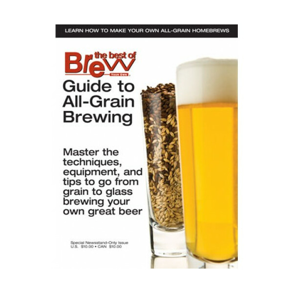 Brew your own - Guide to All-Grain Brewing - available in...