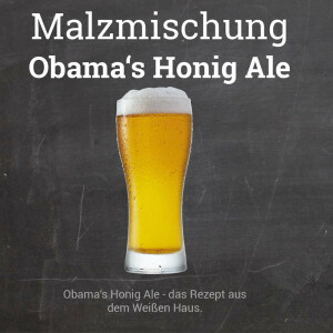 "Malzmischung ""Obamas Honig Ale"""