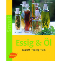 Essig & Öl (Autor: Petra Teetz) - available in German