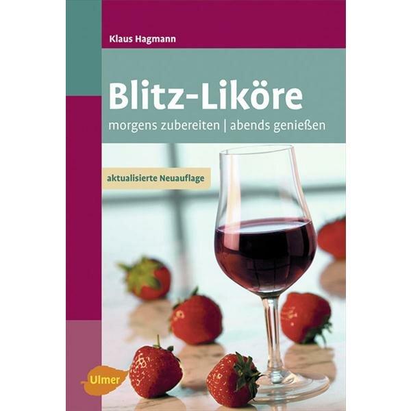 Blitzliköre (Autor: Klaus Hagmann) - available in German