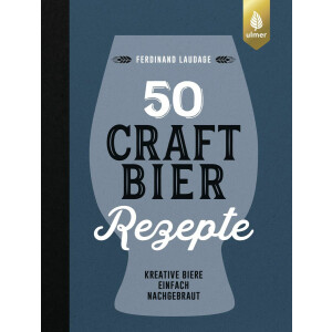 50 Craft Bier Rezepte (Ferdinand Laudage)