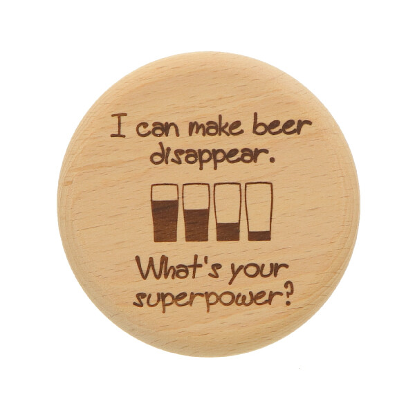 Beer glass lid made of wood - I can make beer disappear